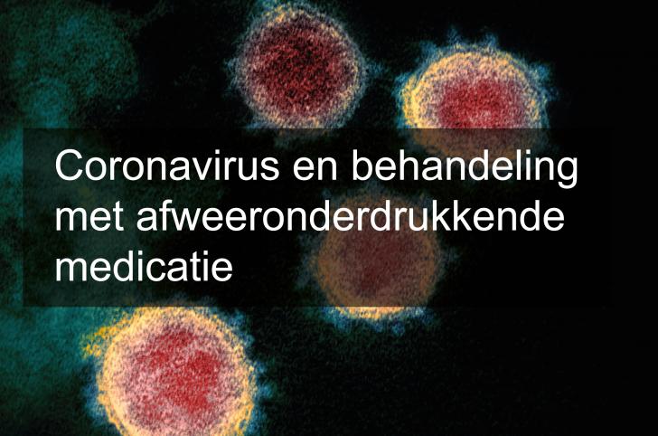 Coronavirus en behandeling met afweeronderdrukkende medicatie