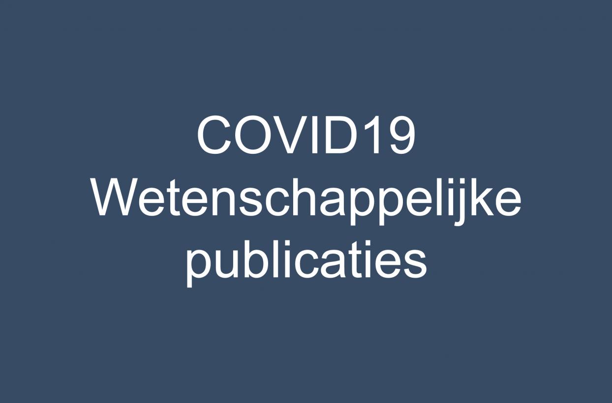 COVID19: Wetenschappelijke publicaties