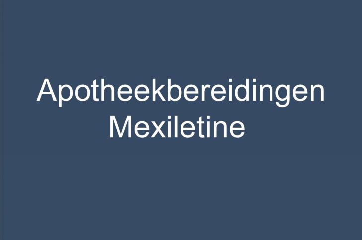 Advies Zorginstituut Nederland: apotheekbereidingen mexiletine opnemen in de basisverzekering